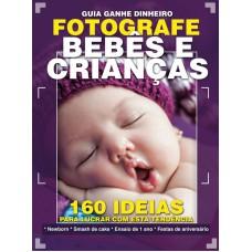 Guia Ganhe Dinheiro Fotografando Bebês E Crianças 01