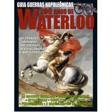 Guerras Napoleônicas: 200 Anos de Waterloo