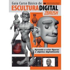 Digital ZBrush - Guia Curso Básico De Escultura