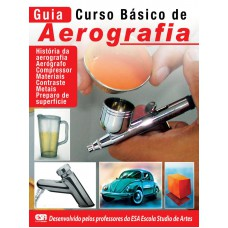Aerografia - Guia Curso Básico