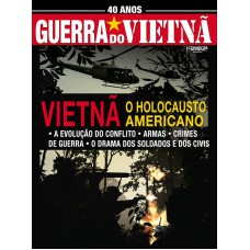40 Anos da Guerra do Vietnã