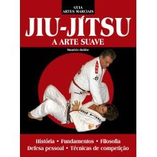 Jiu-Jitsu: A Arte Suave