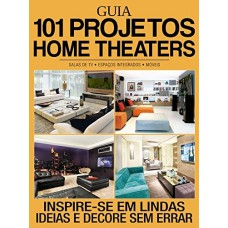 Guia 101 Projetos Home Theaters 01