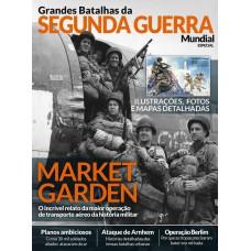 Segunda Guerra Mundial Especial: Market Garden