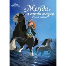 Disney - Merida e o Cavalo Mágico