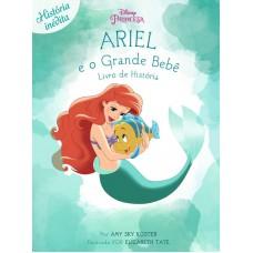 Disney - Ariel e o Grande Bebê