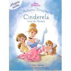 Disney - As Melhores Criações da Cinderela