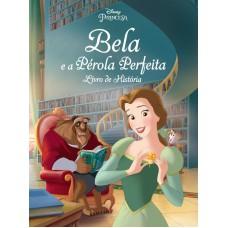 Disney - Bela e a Pérola Perfeita