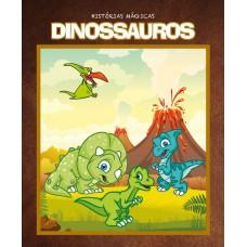 Dinossauros - Histórias Mágicas
