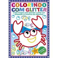 Colorindo com Glitter - Bichinhos do Mar