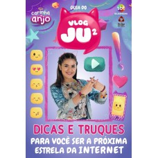 Carinha de Anjo - Vlogging Juju Dicas e Truques