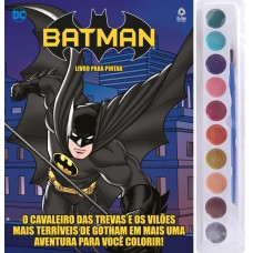 Batman - Livro para Pintar com Aquarela
