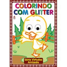 Colorindo com Glitter - Amizade