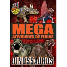 Dinossauros - Mega Atividades de Férias