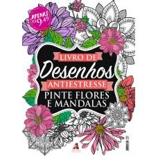 Livro de Desenho: Pinte Flores e Mandalas