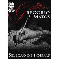 Seleção de Poemas - Gregório de Matos