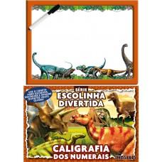 Escolinha Divertida Dinossauros - Caligrafia dos Numerais
