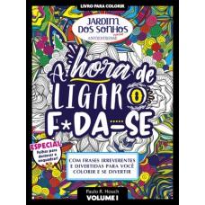 Livro para Colorir Jardim dos Sonhos Especial - F*da-se