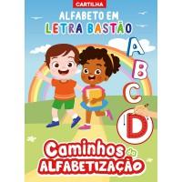 Cartilha Caminhos da Alfabetização - Letra Bastão