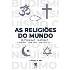 As Religiões do Mundo