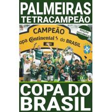 Show de Bola Magazine SuperPôster  - Palmeiras Campeão da Copa do Brasil 2020