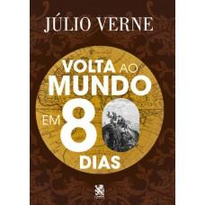 Volta ao Mundo em 80 Dias - Júlio Verne