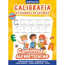 Cartilha Caminhos da Alfabetização - Caligrafia e Atividades de Reforço Vol. 01