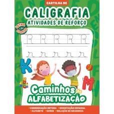 Cartilha Caminhos da Alfabetização - Caligrafia e Atividades de Reforço Vol. 03