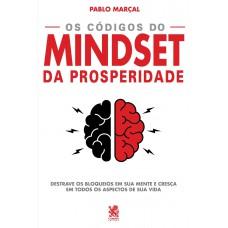 Os Códigos do Mindset da Prosperidade - Pablo Marçal