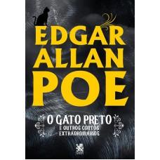 Gato Preto e Outros Contos Extraordinários - Edgar Allan Poe