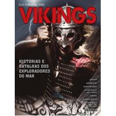O Mundo Dos Vikings: Histórias e Batalhas dos Exploradores do Mar