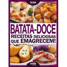 Batata-Doce: Receitas Deliciosas que Emagrecem