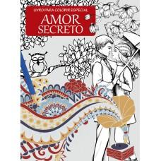 Livro de Colorir Antiestresse - Amor Secreto