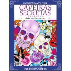 Livro para Colorir Antiestresse - Caveiras Secretas