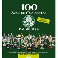 Palmeiras: 100 Anos de Conquistas