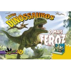 Dinossauros: O Mais Feroz - Livro Pop-Up