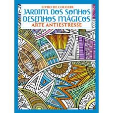 Livro de Colorir Antiestresse - Desenhos Mágicos