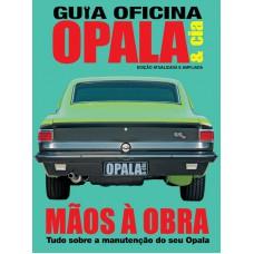 Opala & Cia: Mãos a Obra