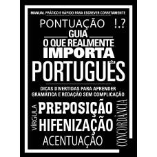 Português: O Que Realmente Importa