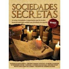 Sociedades Secretas: Guia Mundo em Foco Extra