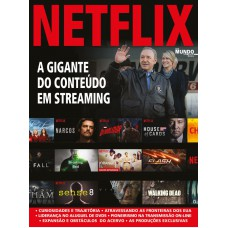 Netflix: A Gigante do Conteúdo Streaming
