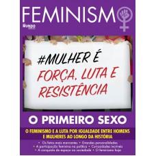 Feminismo: Força, Luta e Resistência