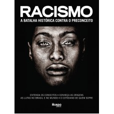 Racismo: A Batalha Histórica Contra o Preconceito