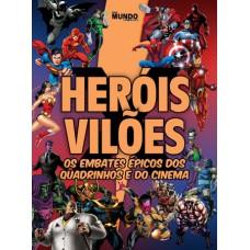 Heróis x Vilões