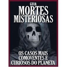 Mortes Misteriosas - Os Casos Mais Comoventes