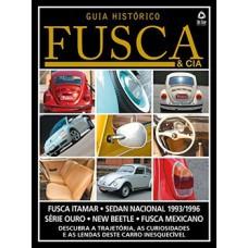 Fusca & Cia: Guia Histórico 04